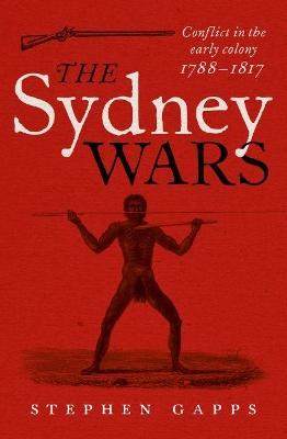 Sydney Wars by Stephen Gapps