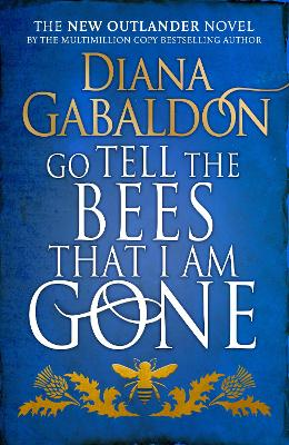 Go Tell the Bees that I am Gone (Outlander 9) by Diana Gabaldon