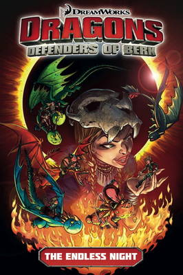 Dragons: Defenders of Berk, The Endless Night by Simon Furman
