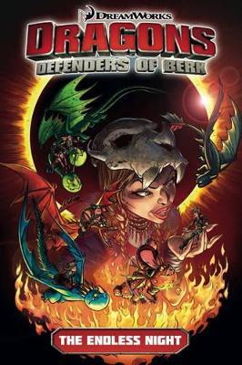 Dragons: Defenders of Berk, The Endless Night by Simon Furman