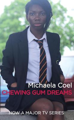 Chewing Gum Dreams by Michaela Coel
