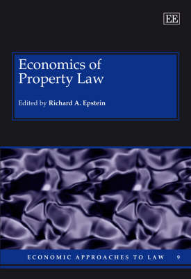 Economics of Property Law by Richard A. Epstein