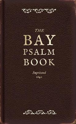 The Bay Psalm Book by Diarmaid MacCulloch