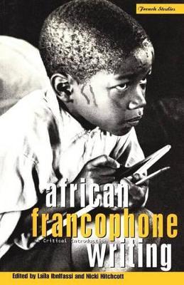 African Francophone Writing by Nicki Hitchcott