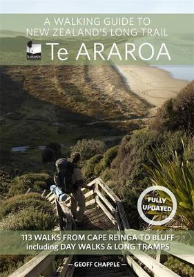 A Walking Guide To New Zealand's Long Trail by Geoff Chapple