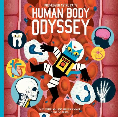 Professor Astro Cat's Human Body Odyssey book