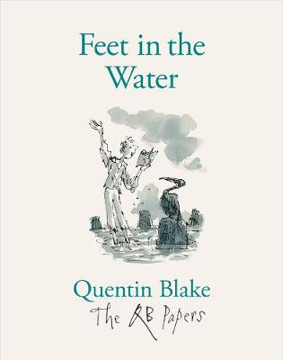 Feet in the Water by Quentin Blake