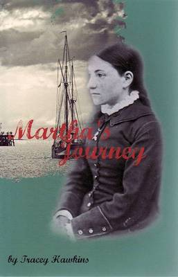 Martha's Journey by Tracey Hawkins