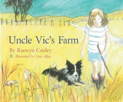 Uncle Vic's Farm by Caisley Raewyn