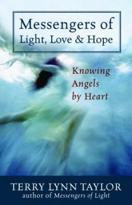Messengers of Light, Love and Hope book
