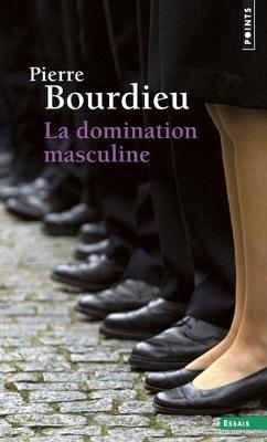 La La domination masculine by Pierre Bourdieu