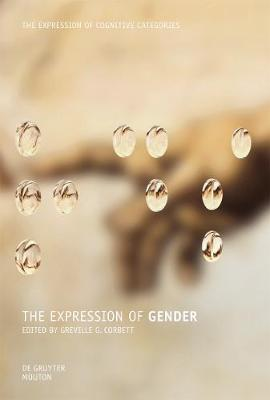 Expression of Gender by Greville G. Corbett