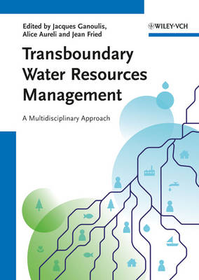 Transboundary Water Resources Management by Jacques Ganoulis