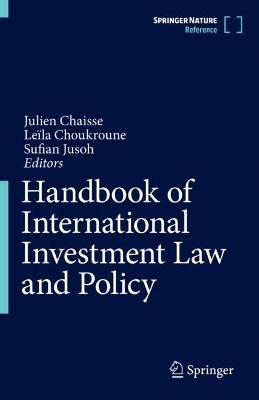 Handbook of International Investment Law and Policy by Julien Chaisse