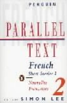Parallel Text: French Short Stories: Nouvelles Francaises book