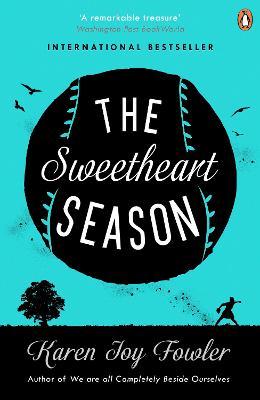 The Sweetheart Season by Karen Joy Fowler