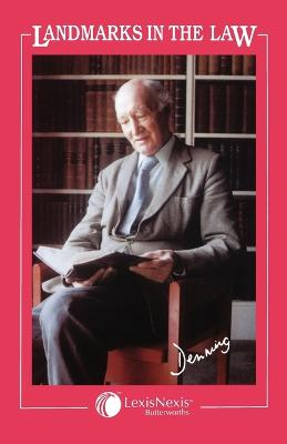 Landmarks in the Law by Alfred Denning