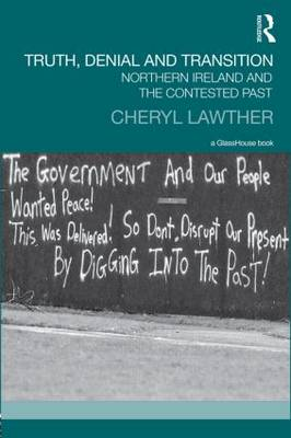 Truth, Denial and Transition by Cheryl Lawther