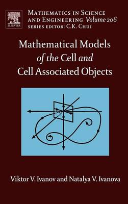 Mathematical Models of the Cell and Cell Associated Objects book