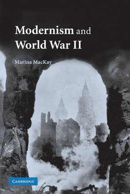 Modernism and World War II by Marina MacKay