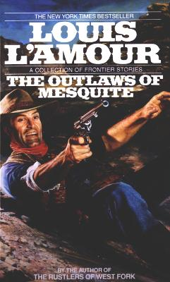 Outlaws Of Mesquite book