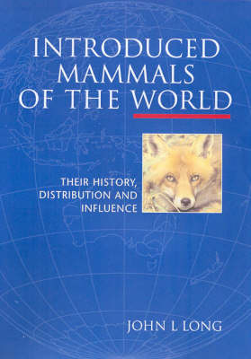 Introduced Mammals of the World by John L. Long