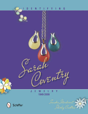 Identifying Sarah Coventry Jewelry, 1949-2009 by Sandra Sturdivant