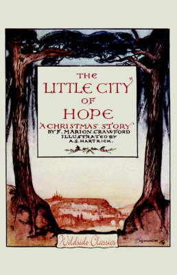 The Little City of Hope by F.Marion Crawford