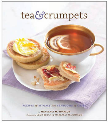 Tea and Crumpets by Margaret Johnson