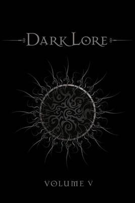 Darklore Volume 5 by Greg Taylor