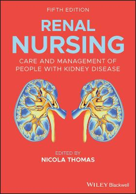 Renal Nursing: Care and Management of People with Kidney Disease by Nicola Thomas
