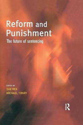 Reform and Punishment by Sue Rex