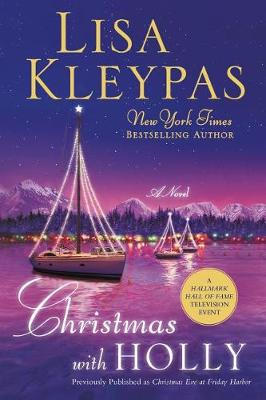 Christmas with Holly by Lisa Kleypas