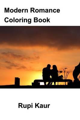 Modern Romance Coloring Book by Rupi Kaur