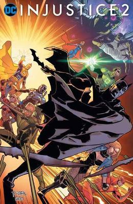 Injustice 2 Volume 6 by Tom Taylor