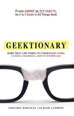 Geektionary by Gregory Bergman