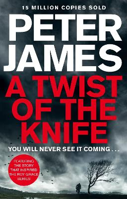 A Twist of the Knife by Peter James
