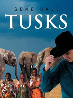 Tusks by Gene Hale