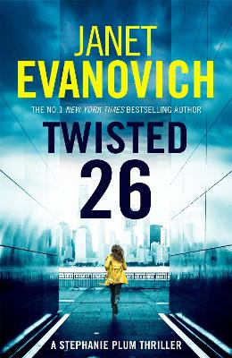 Twisted Twenty-Six: The No.1 New York Times bestseller! by Janet Evanovich