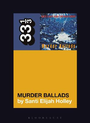 Nick Cave and the Bad Seeds' Murder Ballads book