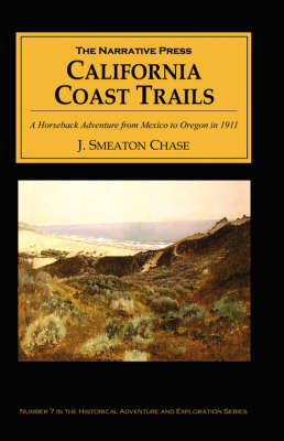 California Coast Trails by J. Smeaton Chase