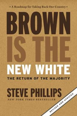 Brown Is The New White book
