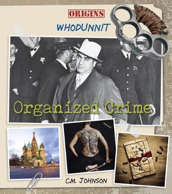 Organized Crime by C M Johnson