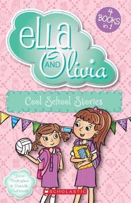 Ella and Olivia: Cool School Stories book