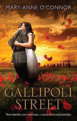 GALLIPOLI STREET by Mary-Anne O'Connor