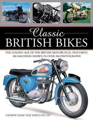 Classic British Bikes by Kemp Andrew