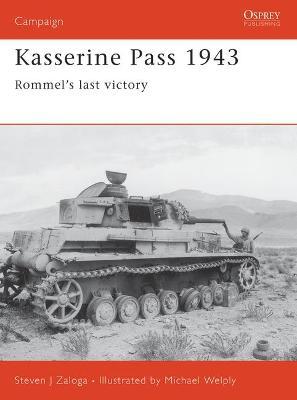 Kasserine Pass 1943 by Steven Zaloga