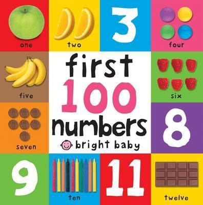 First 100 Numbers: First 100 Board Book by Roger Priddy