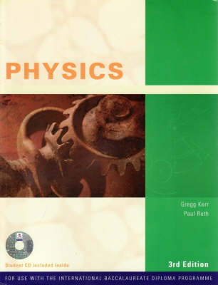 Physics for International Baccalaureate by Greg Kerr