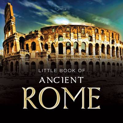 Little Book of Ancient Rome by